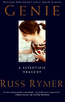 Genie a Scientific Tragedy By Rymer, Russ