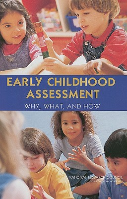 Early Childhood Assessment By Snow, Catherine E. (EDT)/ Hemel, Susan B. Van