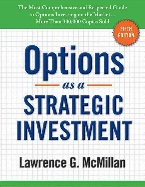 Options As a Strategic Investment By McMillan, Lawrence G.